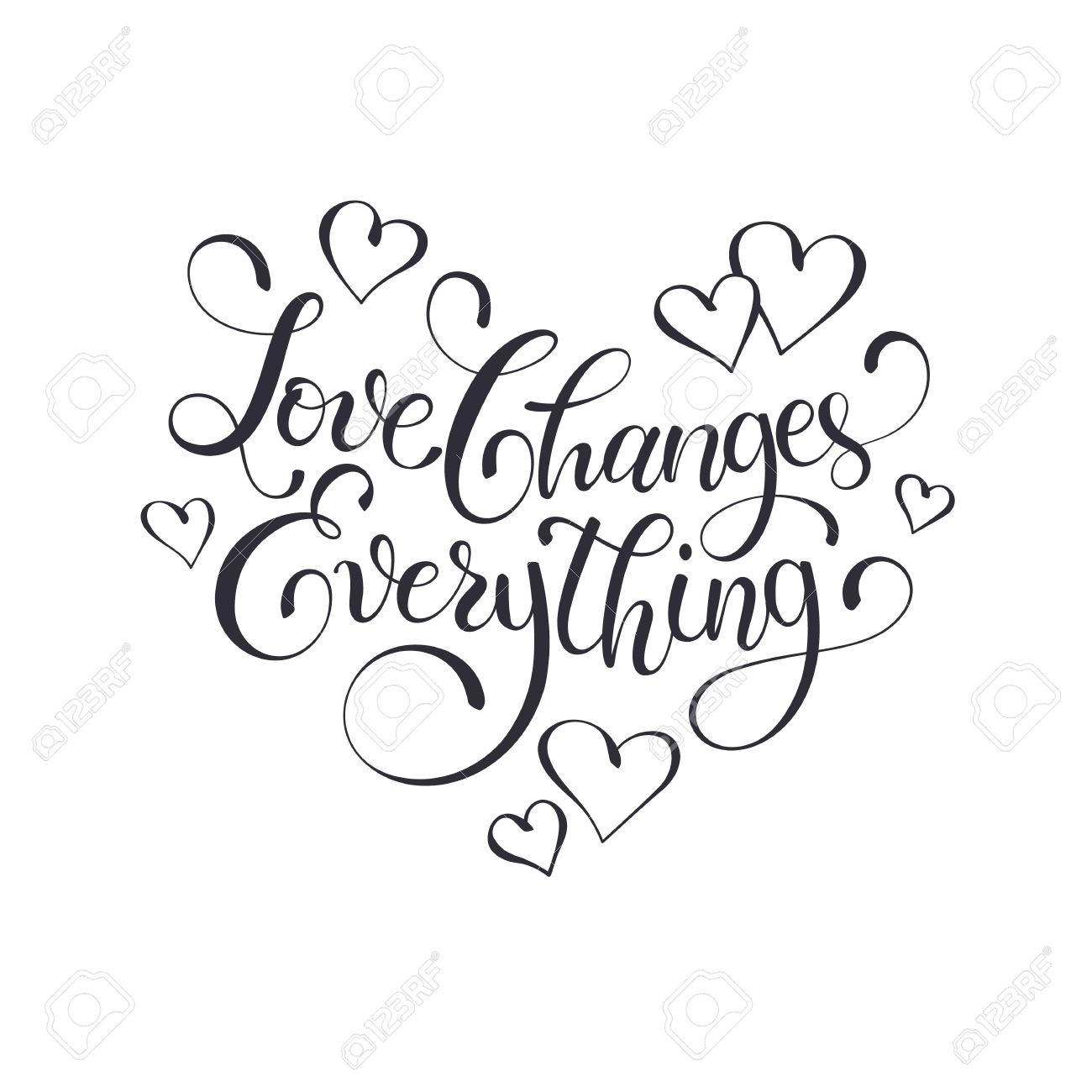 Inspiring lettering black on white love changes everything positive quote with swirls in heart