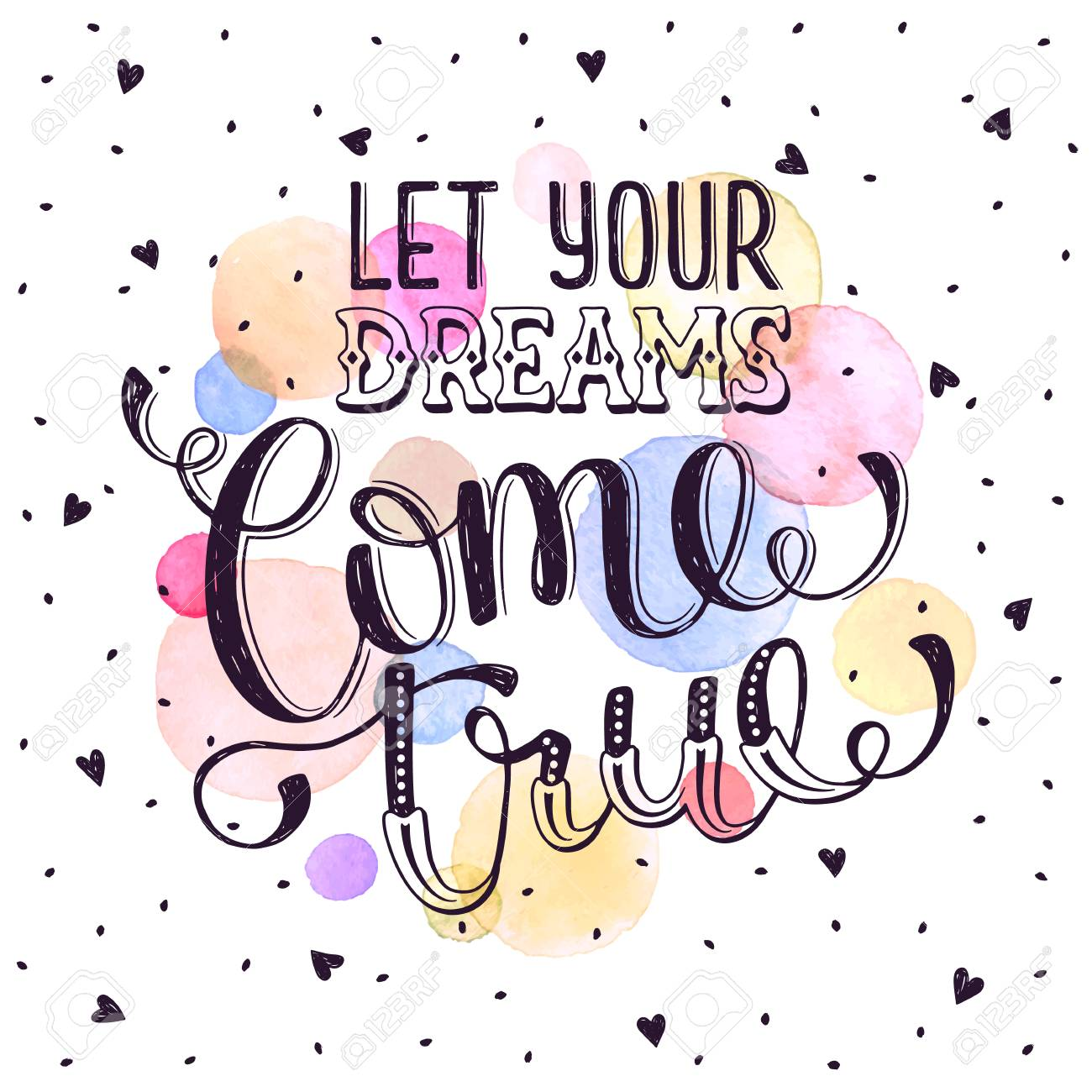 Hand Drawn Quote About Dream Let Your Dreams Come True