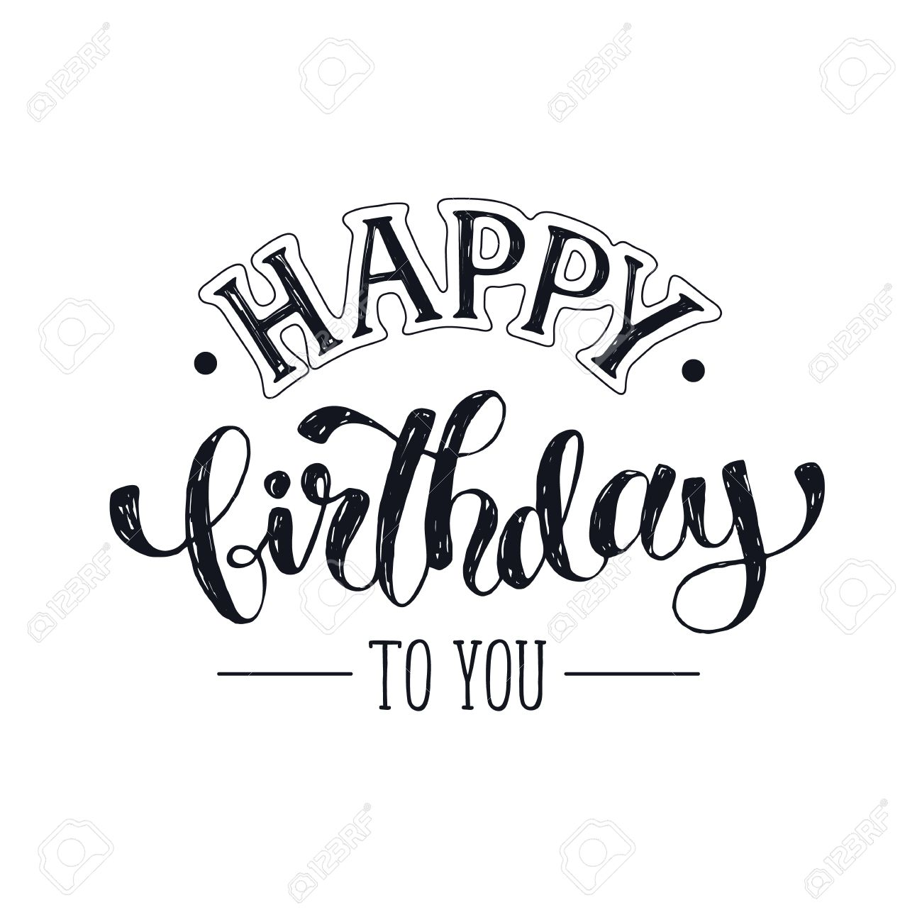 Happy Birthday Greeting Card Template. Hand Drawn Calligraphy Isolated On  White Background. Birthday Lettering