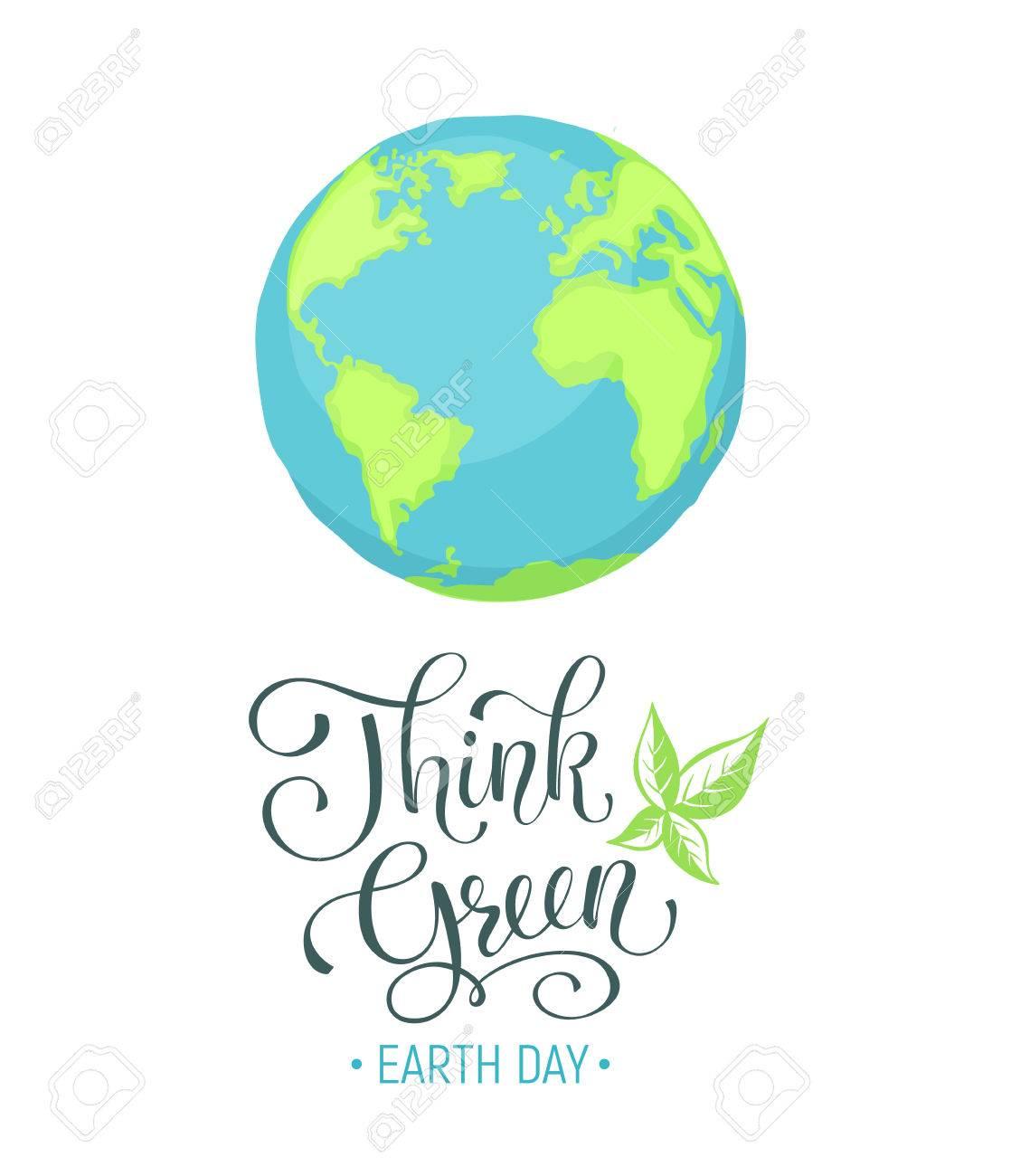 Piense La Fraseología Verde, Cartel Del Día De La Tierra ...