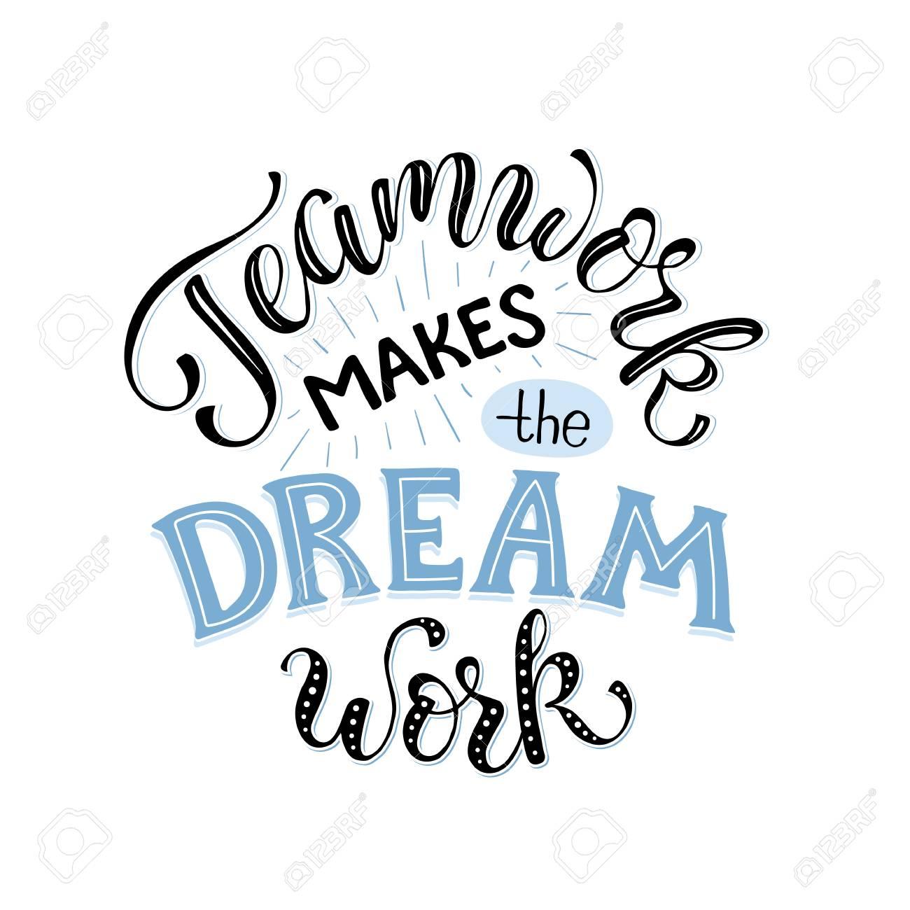 O Trabalho Em Equipe Faz O Sonho Funcionar Letras Inspiradoras Na Composição Do Círculo Sobre Colaboração De Equipe Cartaz Motivacional Sobre A