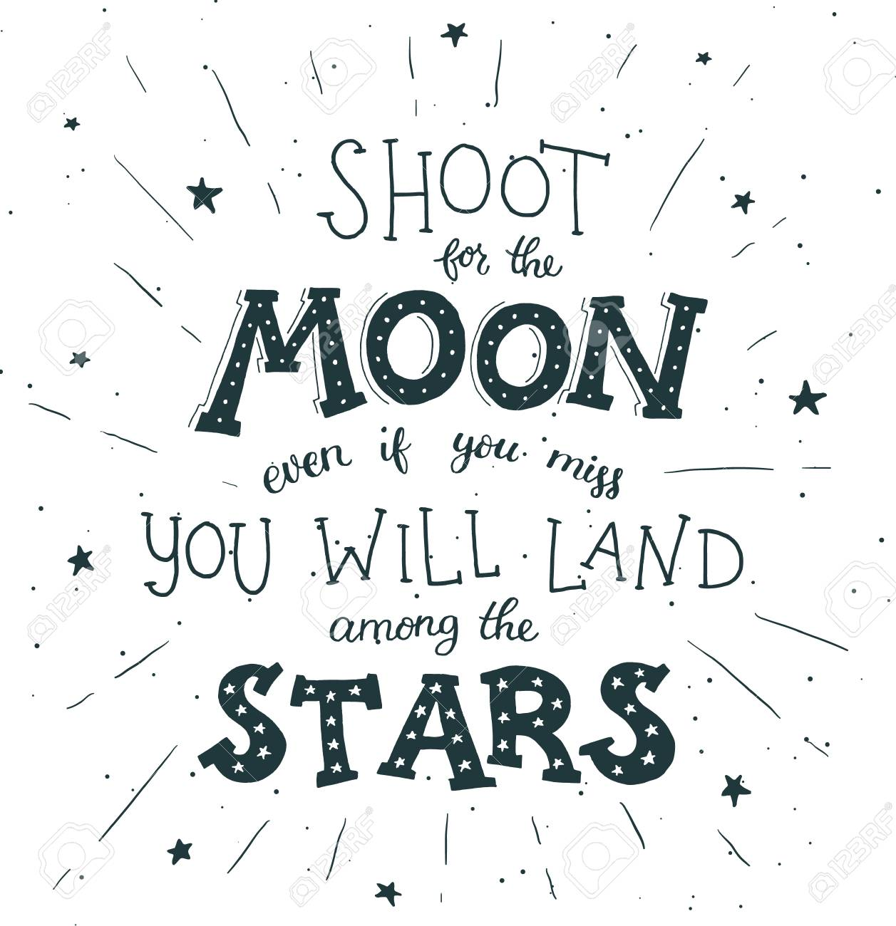 Shoot For The Moon Poster Hand Drawn Inspirational Quote About