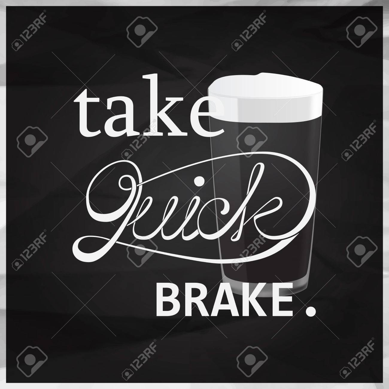 Brake Quotes Take Quick Brake Quotes With Pint Of Beer Calligraphy On Black