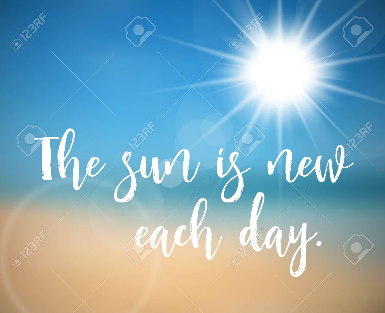Affiche D'été Avec Citation   Le Soleil Est Nouveau Chaque Jour