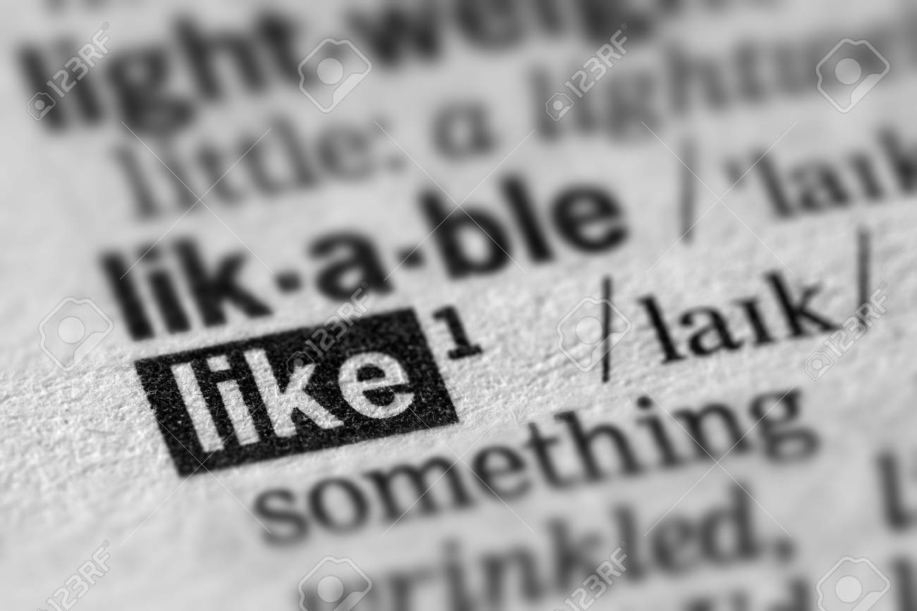 Like Definition Word Text In Dictionary Page Stock Photo Picture And Royalty Free Image Image 54040036