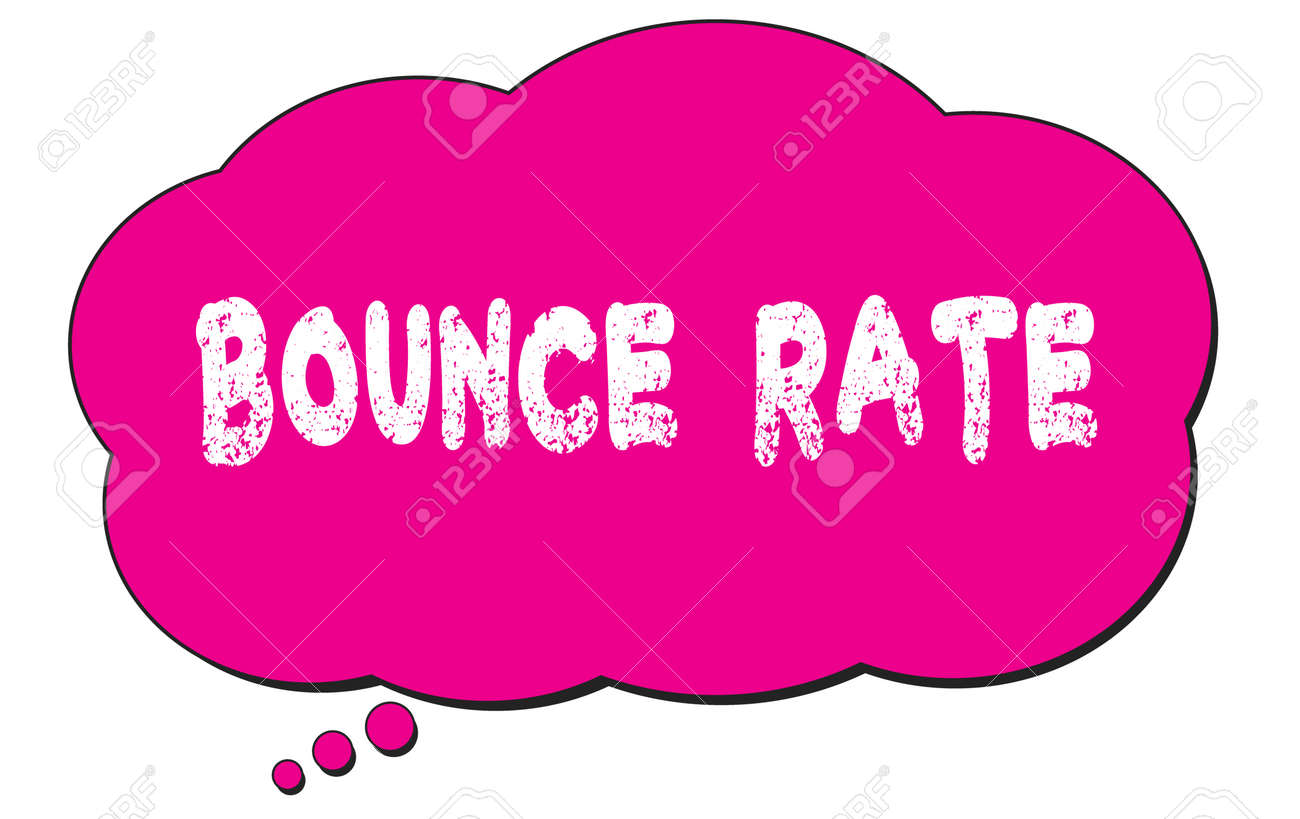 BOUNCE RATE text written on a pink thought cloud bubble. - 169909203