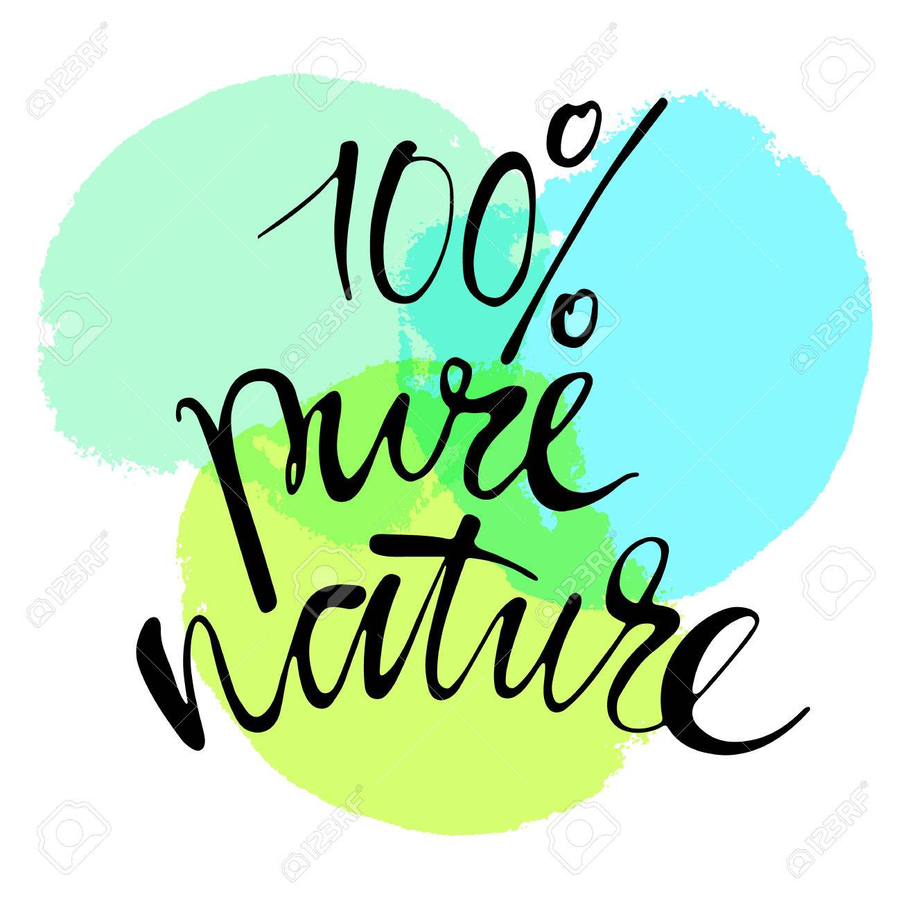 Phrase 100percent Pure Nature In Handwriting Modern Hand Drawn Calligraphy Lettering For Print And