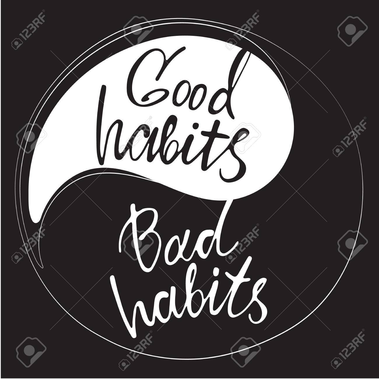 Phrases Good Habits And Bad Habits In Handwriting On The Yin