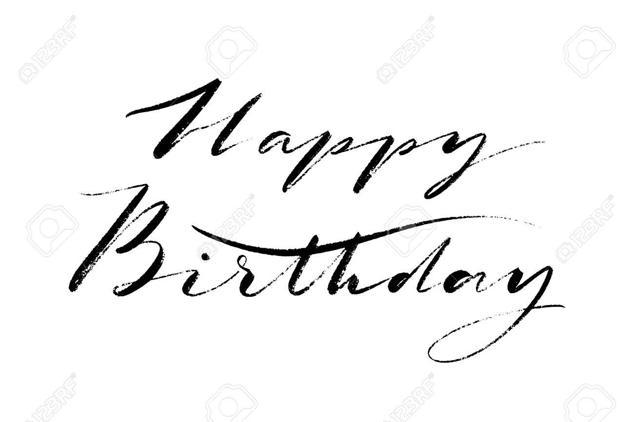 happy birthday words hand drawn creative calligraphy and brush
