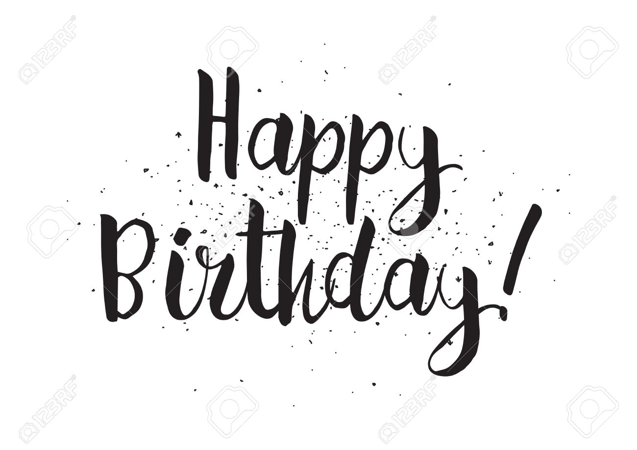 Happy Birthday Design Vector ~ Happy birthday inscription. greeting card with calligraphy. hand