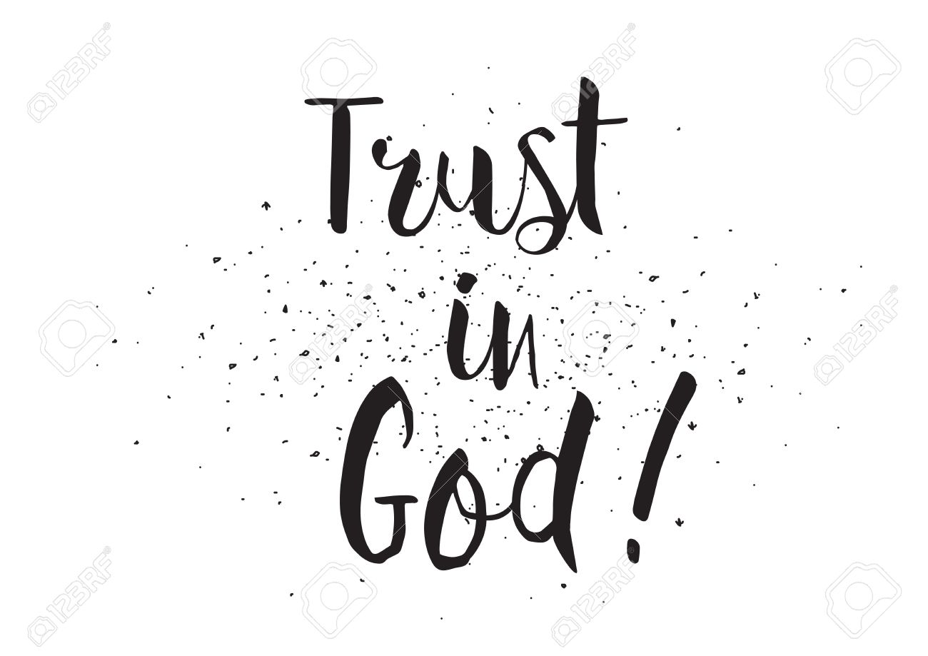 Trust in god inscription greeting card with calligraphy hand
