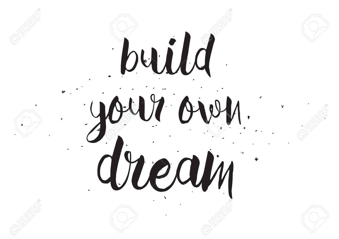 Build Your Own Dream Inscription Greeting Card With Calligraphy