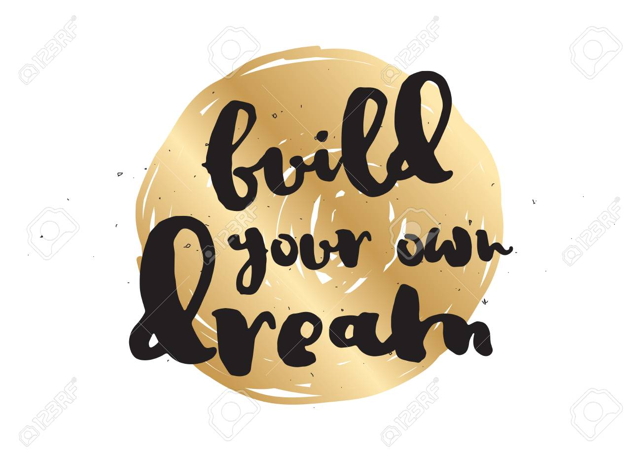 Build Your Own Dream Inspirational Inscription Greeting Card