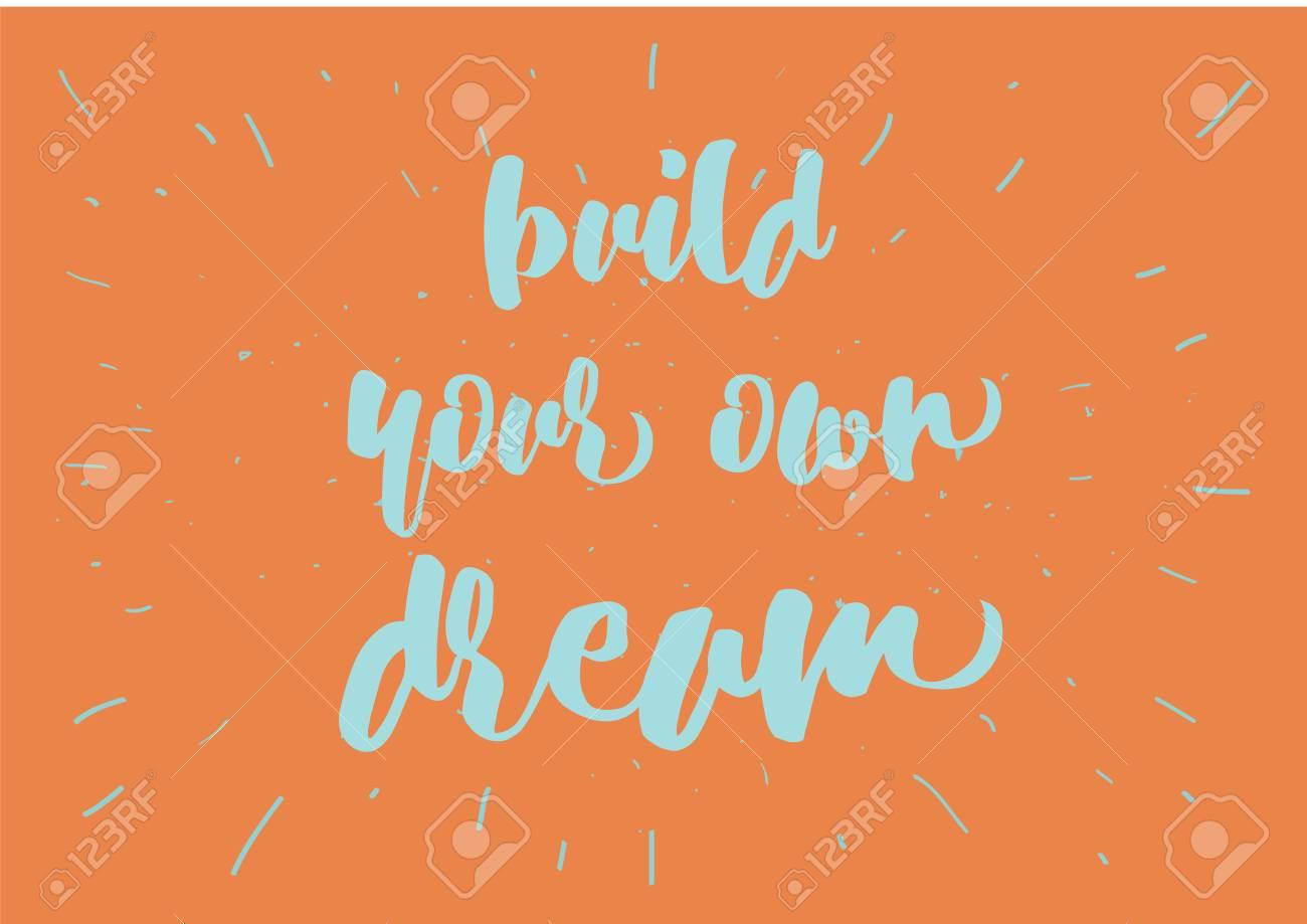 Crea Tu Propia Inscripción De Inspiración Soñada Tarjeta De Felicitación Con Caligrafía Dibujado A Mano Diseño De Letras Superposición De Fotos