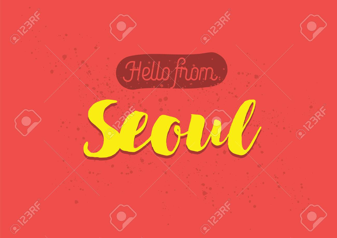 Hello from seoul south korea greeting card with typography hello from seoul south korea greeting card with typography lettering design hand m4hsunfo
