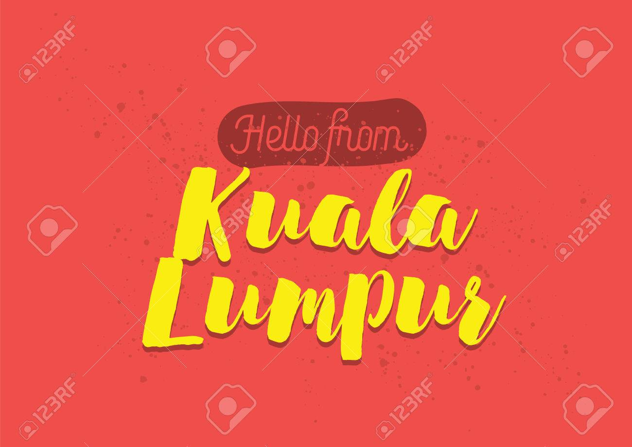 T shirt design kuala lumpur - Hello From Kuala Lumpur Malaysia Greeting Card With Typography Lettering Design Hand