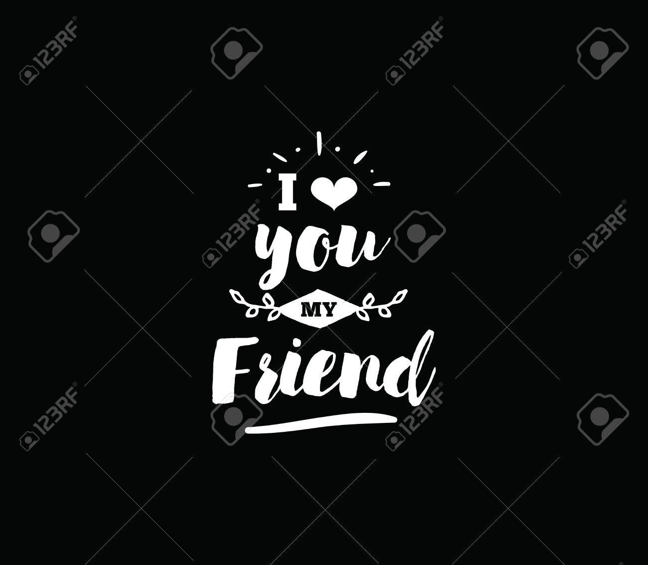 Image of: Messages Happy Friendship Day Vector Typographic Design Inspirational Quote About Friendship Usable As Greeting Cards My Happy Birthday Wishes Happy Friendship Day Vector Typographic Design Inspirational