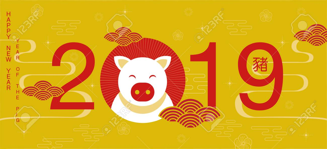 Happy New Year, 2019, Chinese New Year Greetings, Year Of The ...