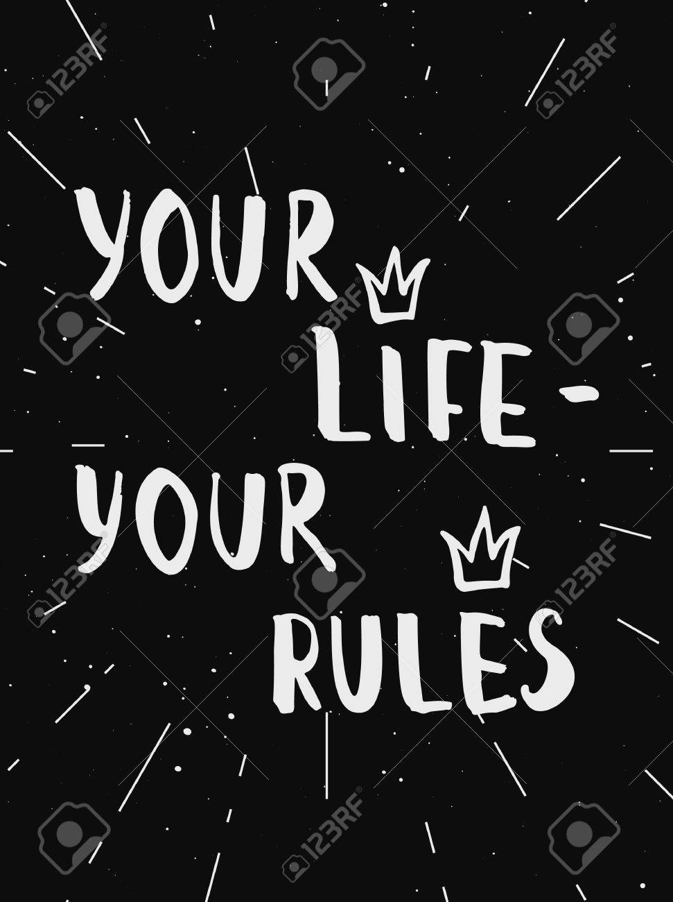 Your Life Your Rules Motivational Poster Design Template