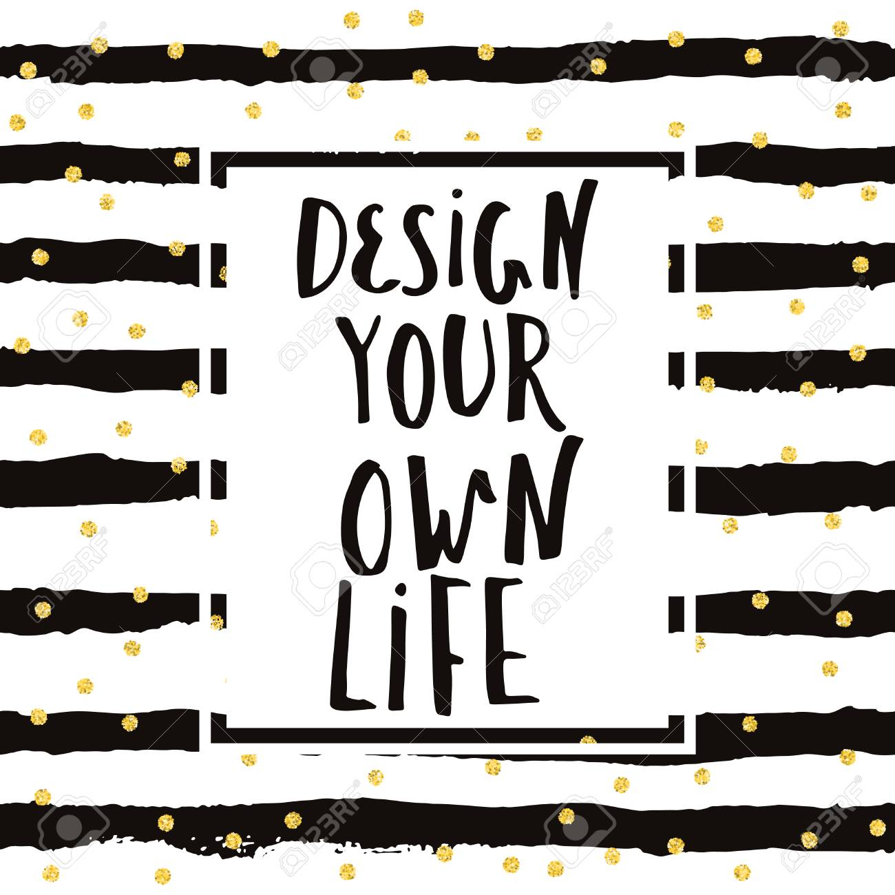 Design Your Own Life Inspirational Quote Fo Home Decor T Shirt