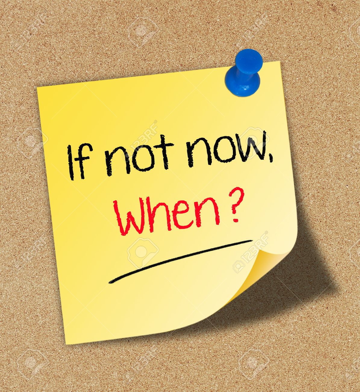 If not now, when Stock Photo - 30615264