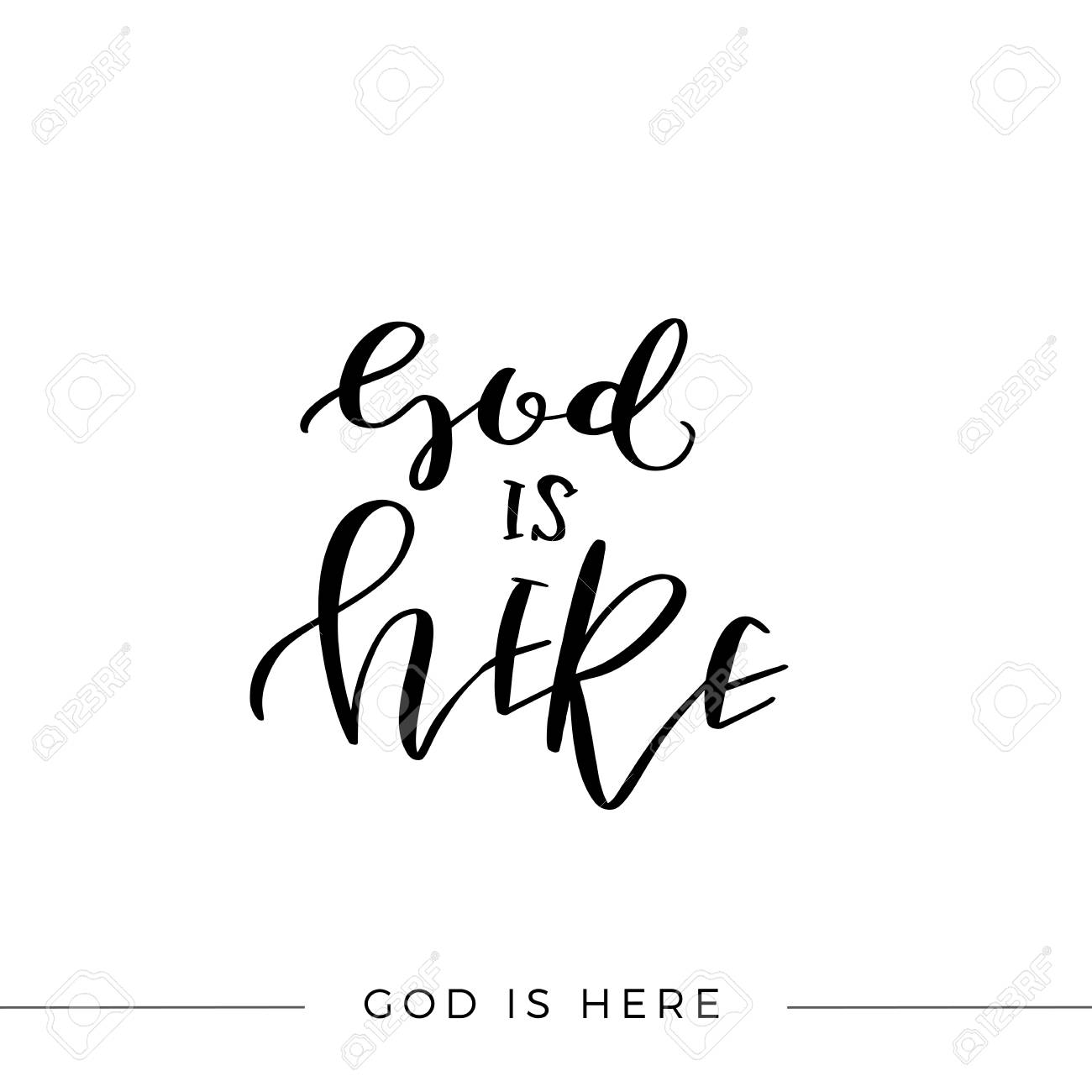 God Is Here, Vector Bible Calligraphy, Faith Hand Lettering,