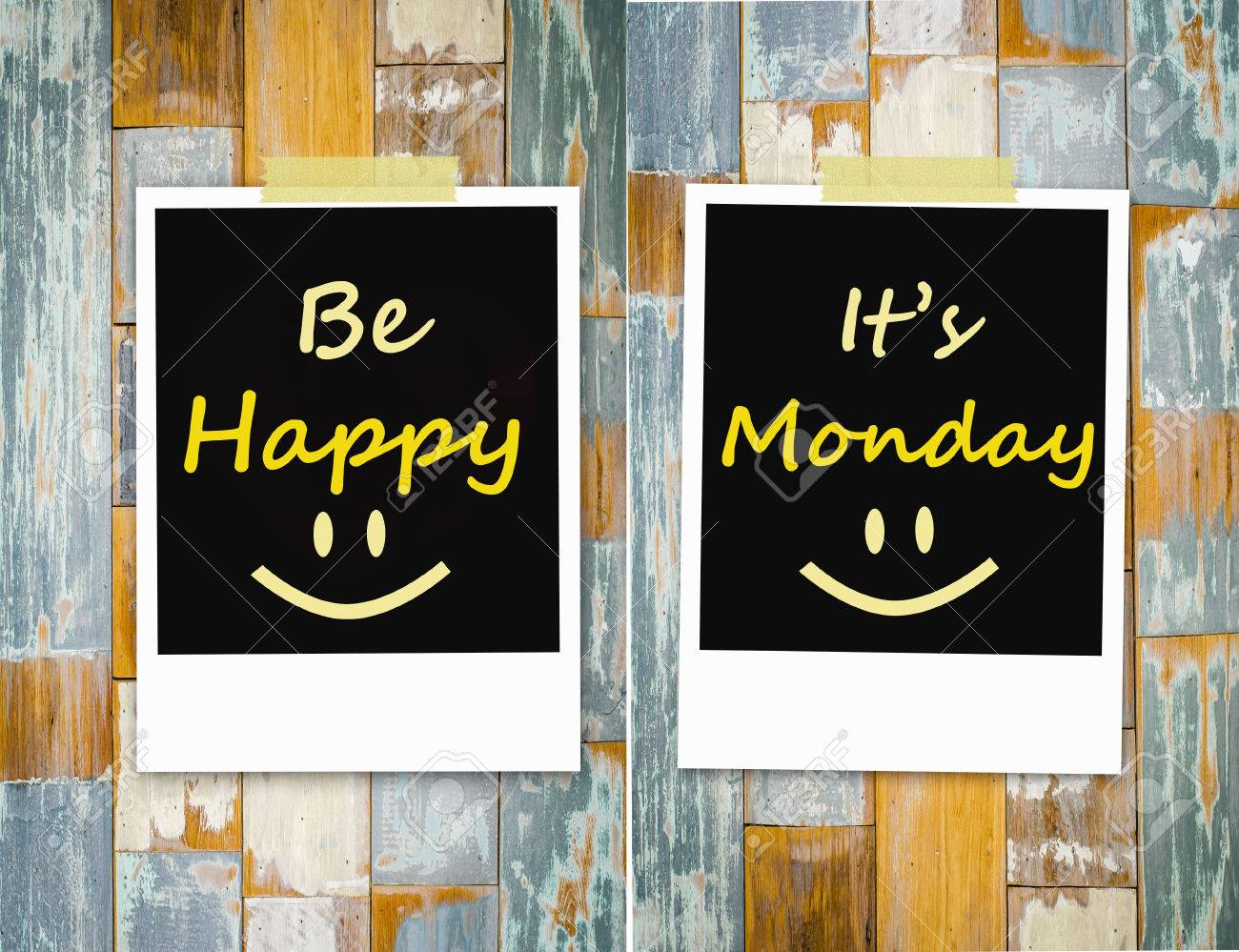 Be happy , It s Monday  Message on wall Stock Photo - 30946697