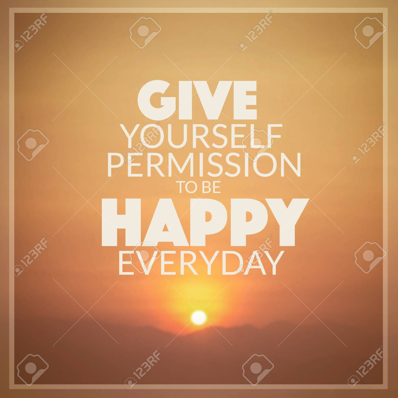 inspirational quote give yourself permission to be happy