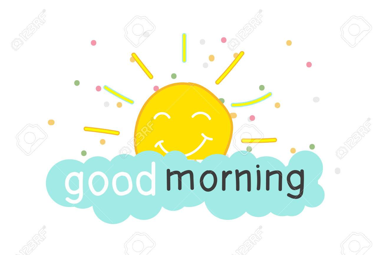 Sun Rises With A Smile Because Of The Words Good Morning Hand