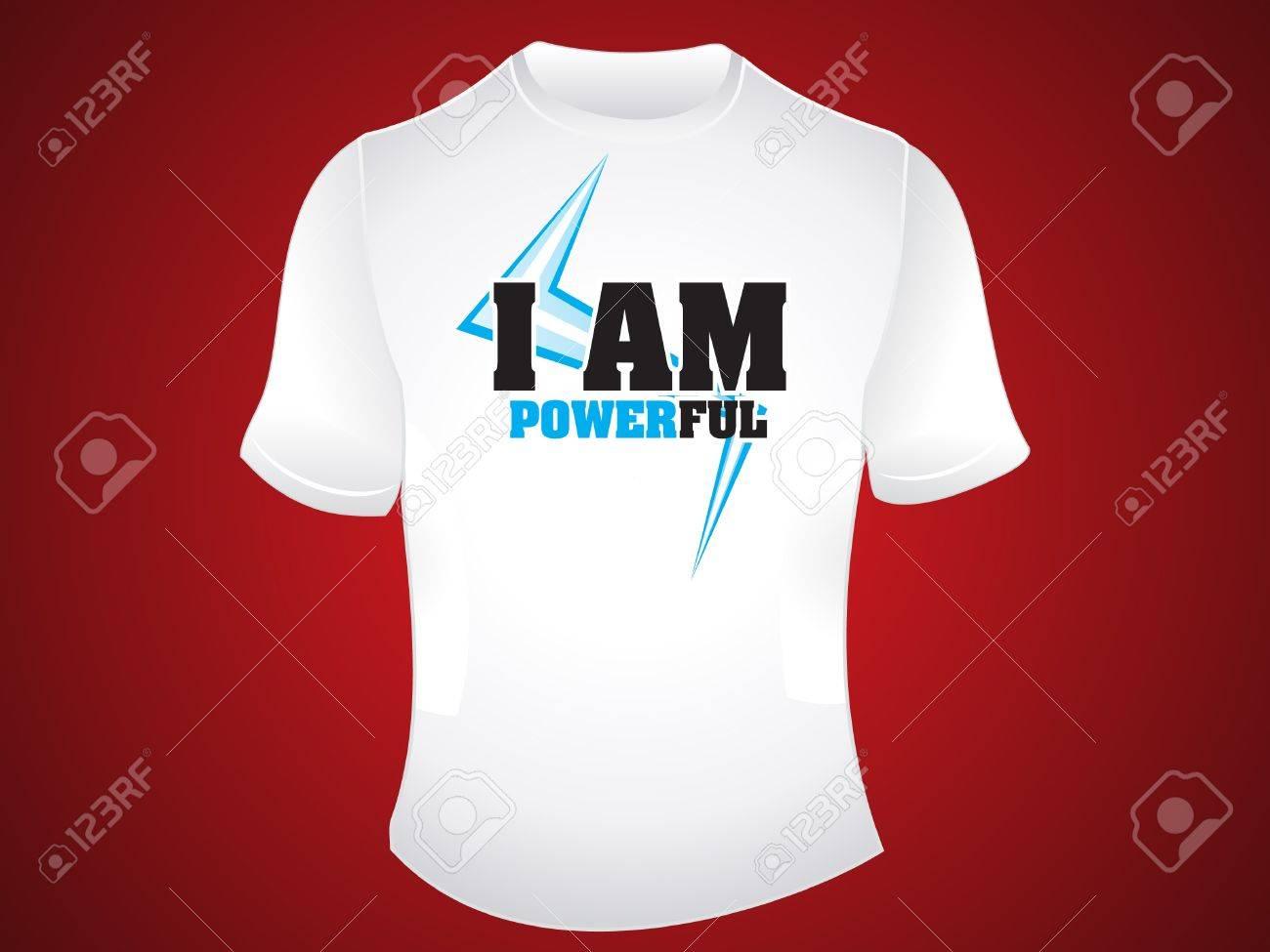 Tshirt design - Vector I Am Powerful Tshirt Design Vector Illustration