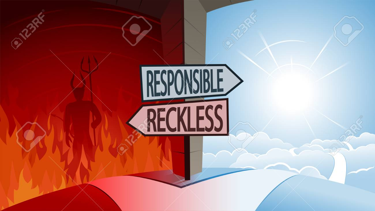 Responsible and Reckless and Road to Heaven or Hell Concept - 112344562