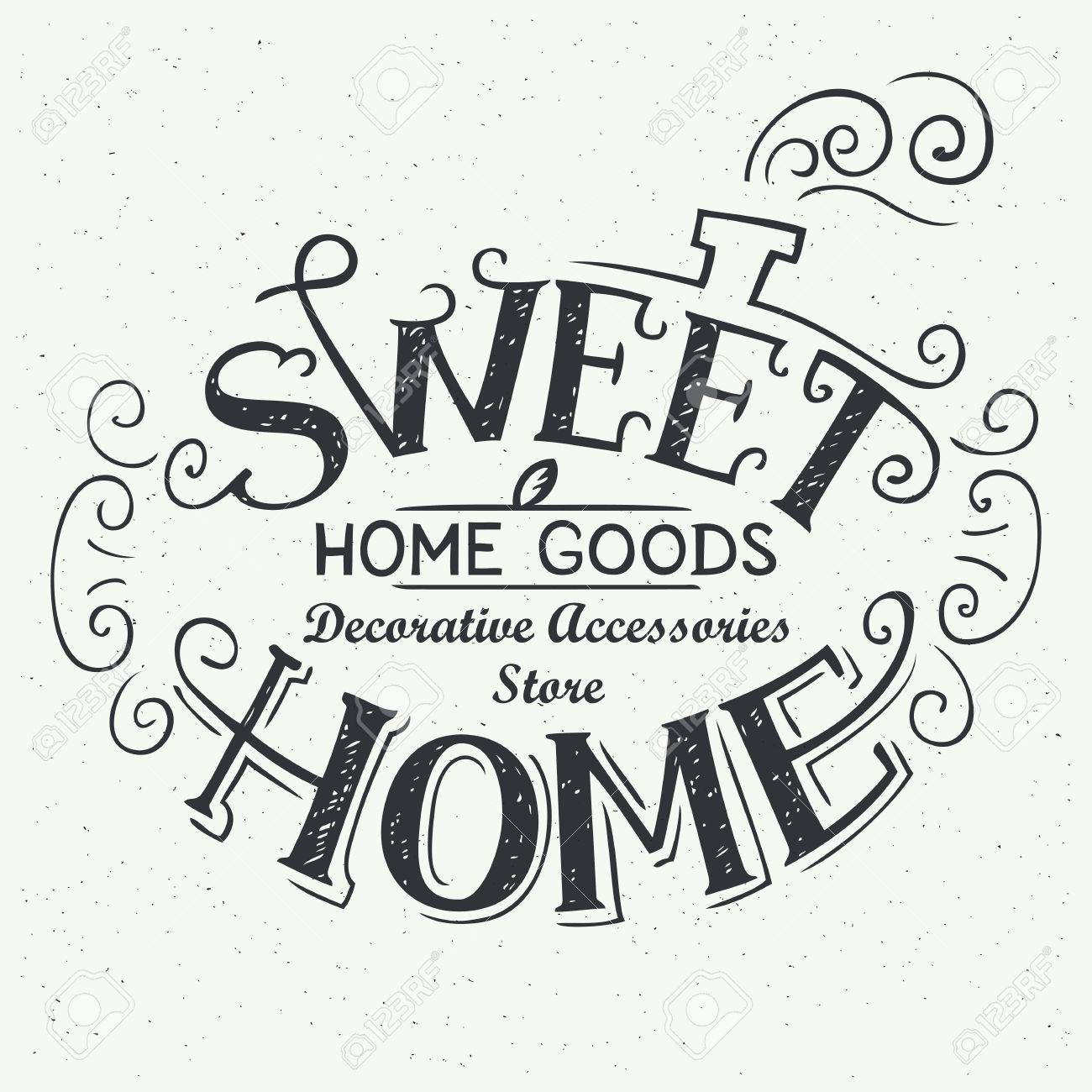Delightful Home Goods Decorative Accessories Sweet Home Home Goods Store Handdrawn  Typography Label Logo 30