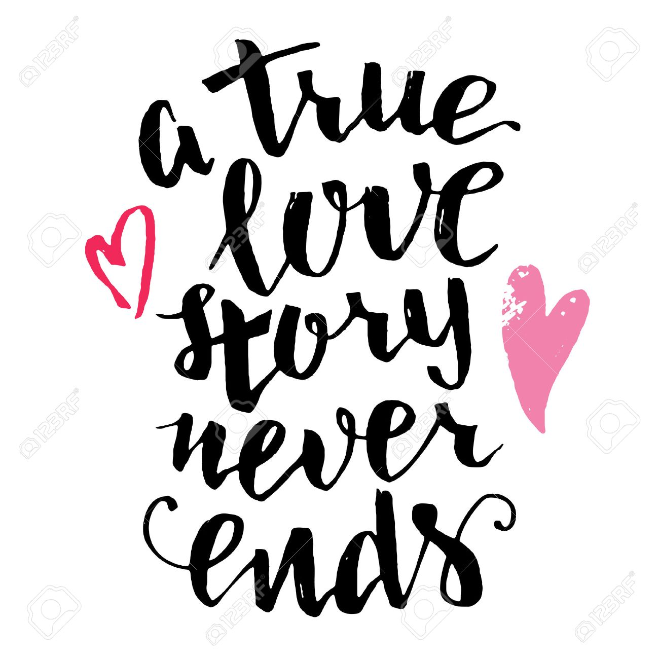 A true love story never ends. Brush calligraphy, handwritten text isolated on white background for Valentine's day card, wedding card, t-shirt or poster - 50513029