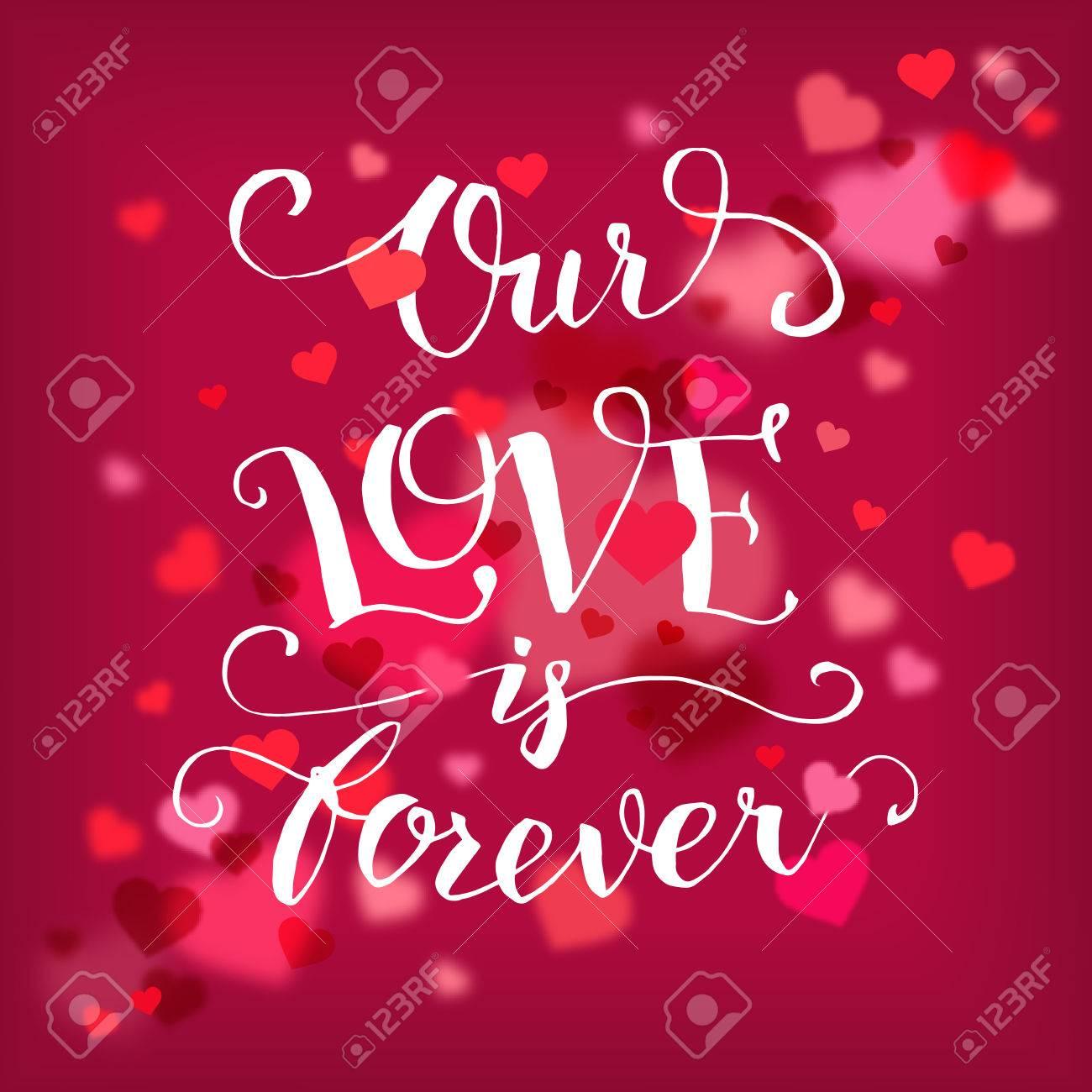 Unsere Liebe Ist Fur Immer Kalligraphie Zitat Von Hand Gezeichnet