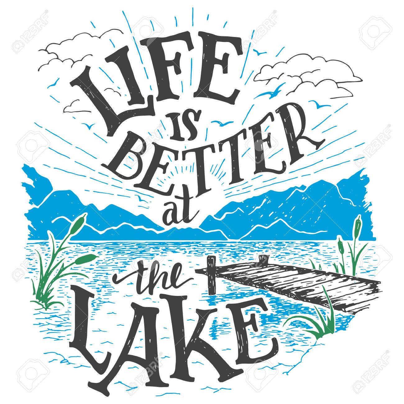 Life is better at the lake. Lake house decor sign in vintage style. Lake sign for rustic wall decor. Lakeside living cabin, cottage hand-lettering quote. Vintage typography illustration - 56479267