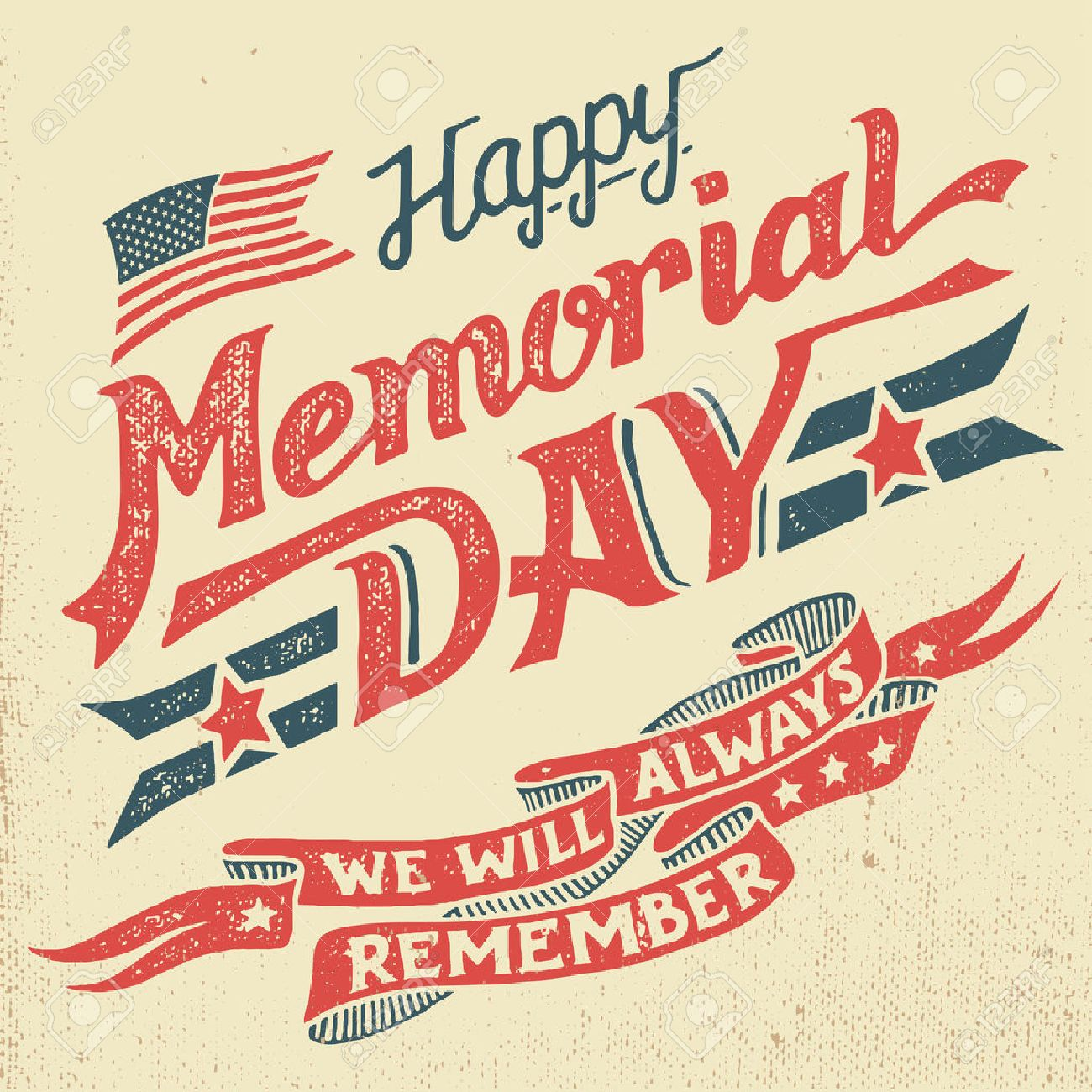 Happy Memorial Day. We will always remember. Hand-lettering greeting card with textured letters and background in retro style. Hand-drawn vintage typography illustration - 56479276