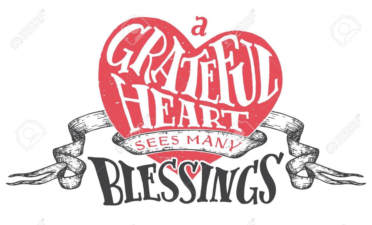 A Grateful Heart Sees Many Blessings. Gratitude Hand Lettering Quote With  Heart Shape Background.