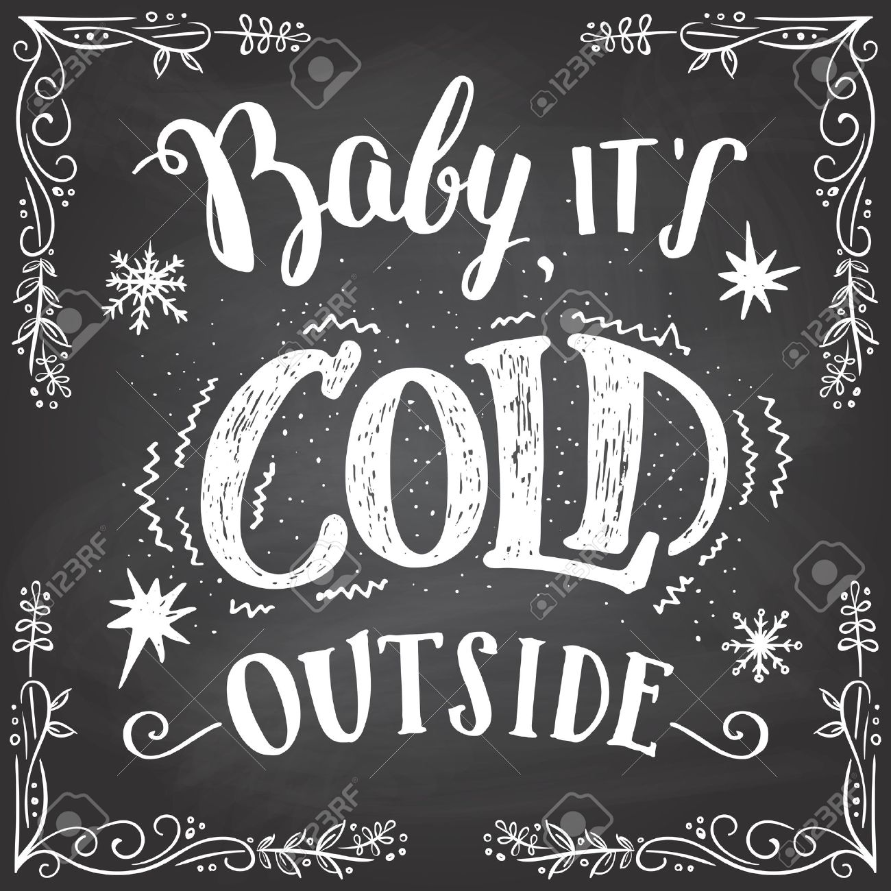 Baby Its Cold Outside Christmas Romantic Typography Chalkboard Hand Lettering Sign Greeting
