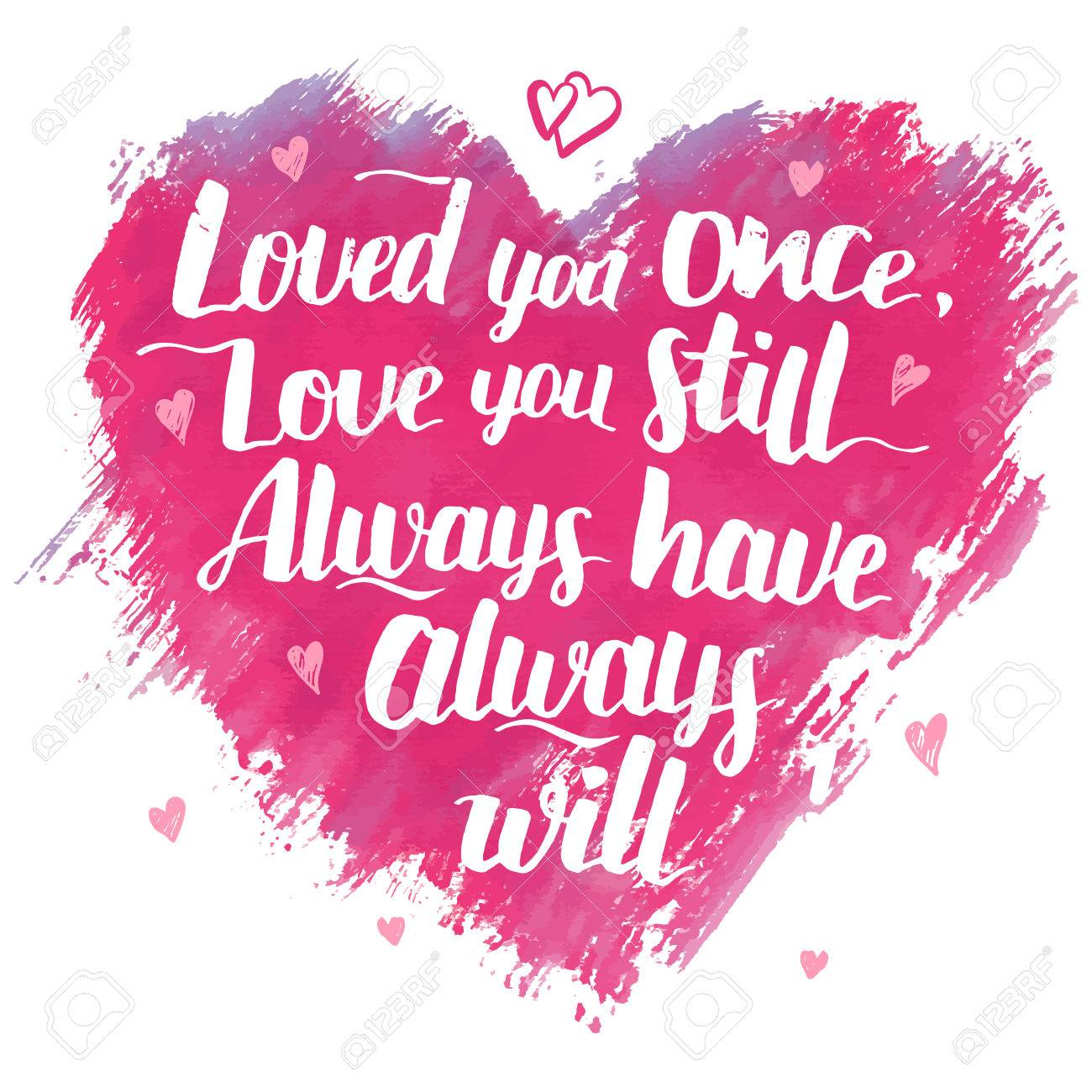 Te Quiero Una Vez Te Amo Todavía Siempre Tienen Siempre Lo Hará Pincel De Caligrafía Frase Amor Manuscrita Cita Del Amor Para El Día De San