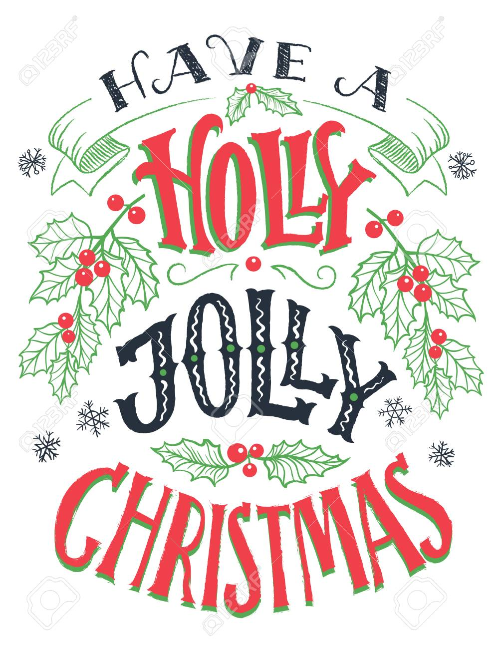 Holly Jolly Christmas.Have A Holly Jolly Christmas Vintage Hand Lettering Isolated