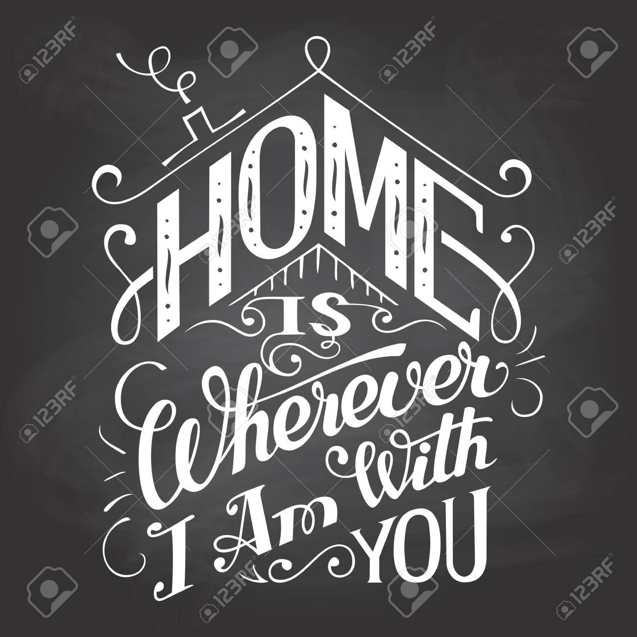 home is wherever i am with you chalkboard wall sign hand lettering