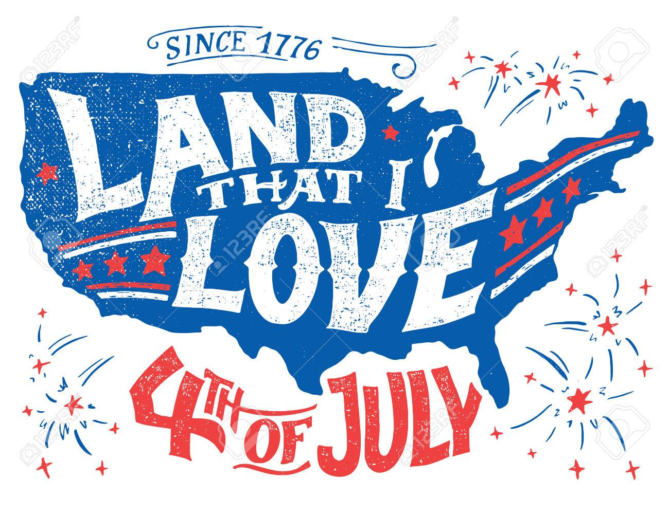 Land That I Love Happy Fourth Of July Independence Day Of The