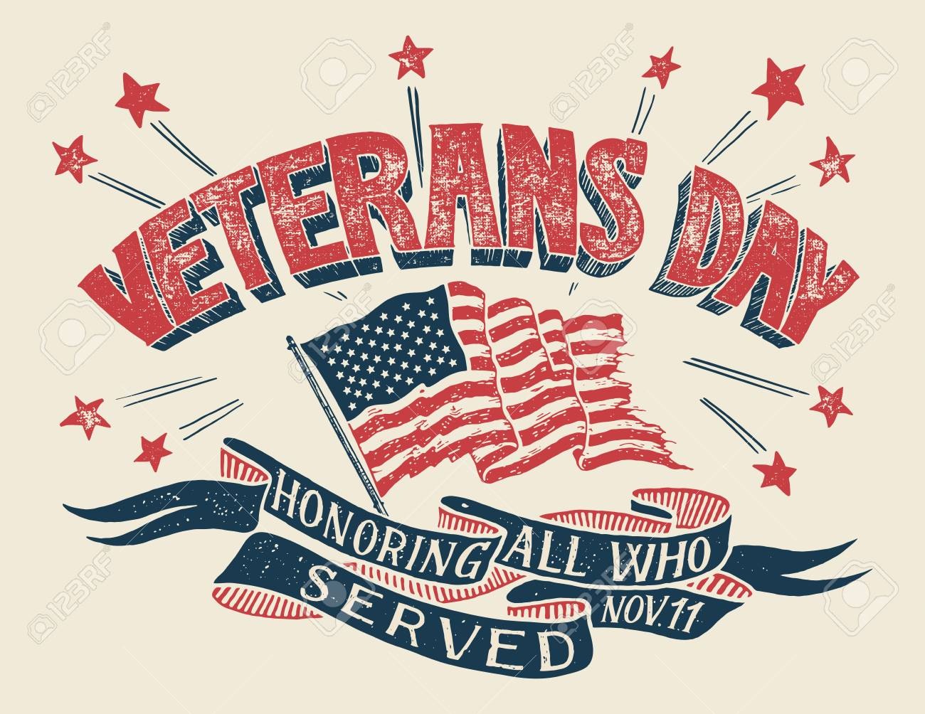 Veterans Day - Honoring all who served. Hand lettering holiday poster with american flag in retro style. Hand-drawn typography design - 88068535