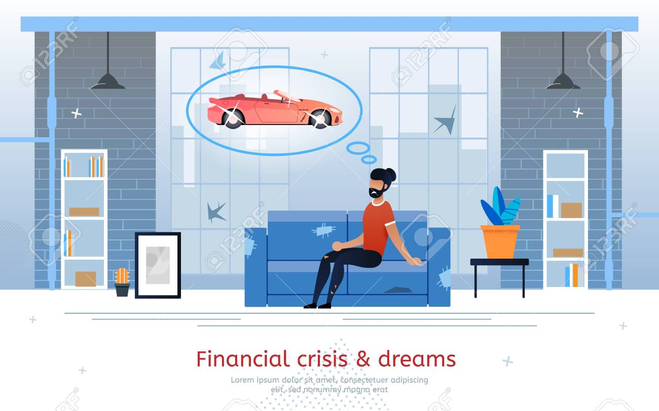 Financial Crisis and Broken Dreams, Losing Job and Income, Loan Payment Past Due Trendy Flat Vector Banner, Poster Template. Poor Man Sitting at Home, Dreaming About Expensive Luxury Car Illustration - 144684518