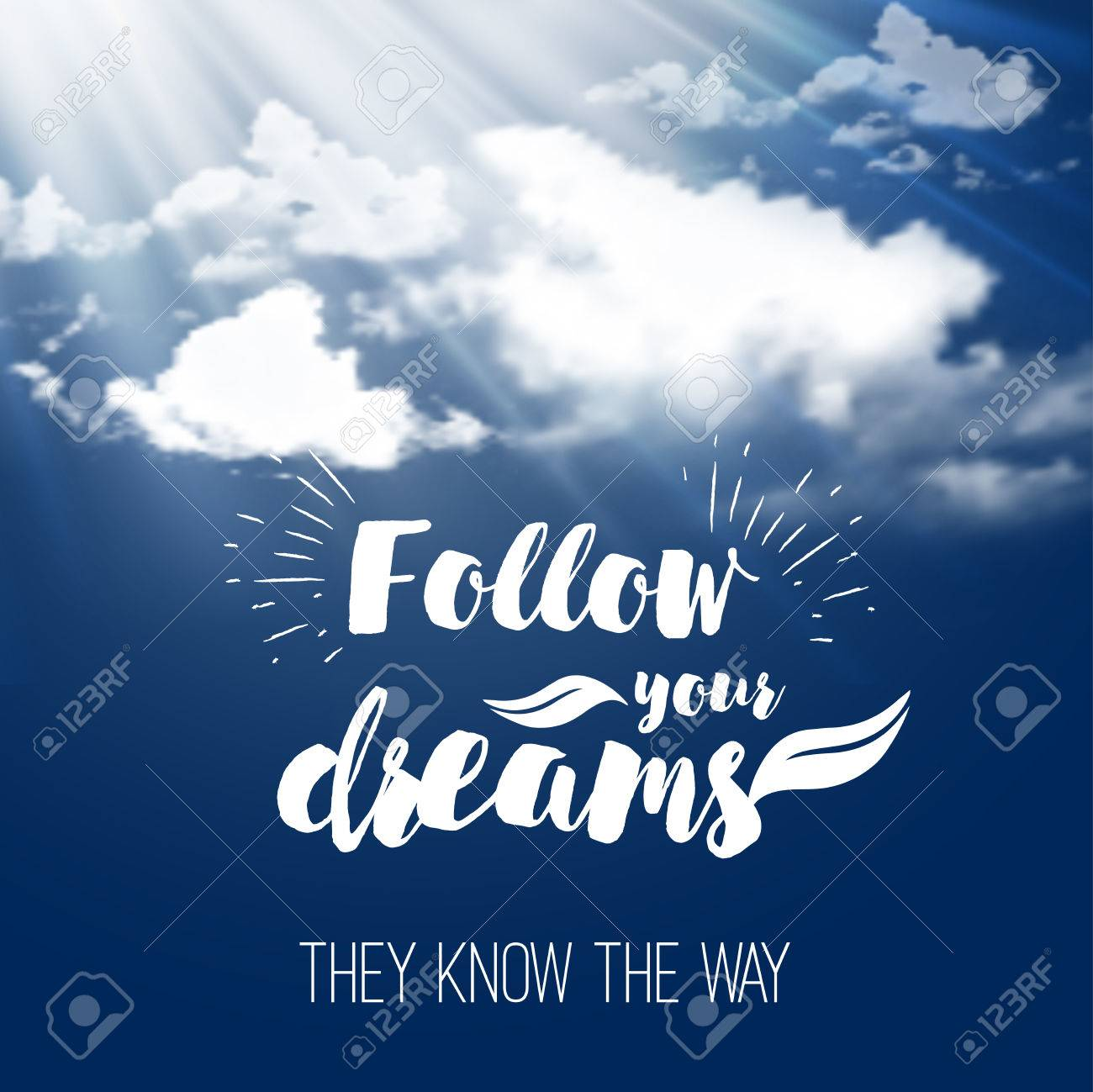 Inspiration Quote Follow Your Dreams On The Sky Background With Fluffy Clouds Motivational Typographic