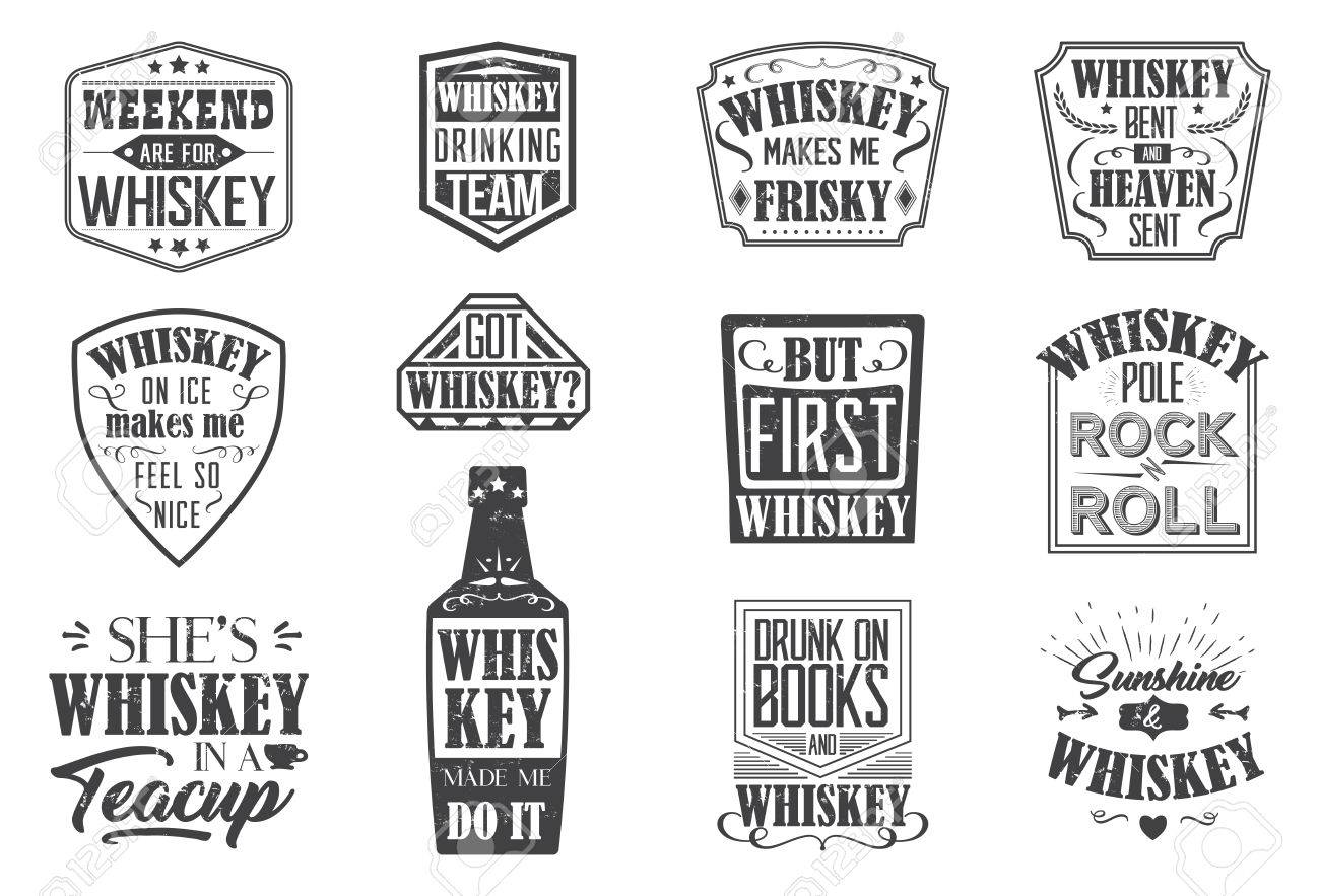Whiskey Quote Badges Motto Written On White Background Frame