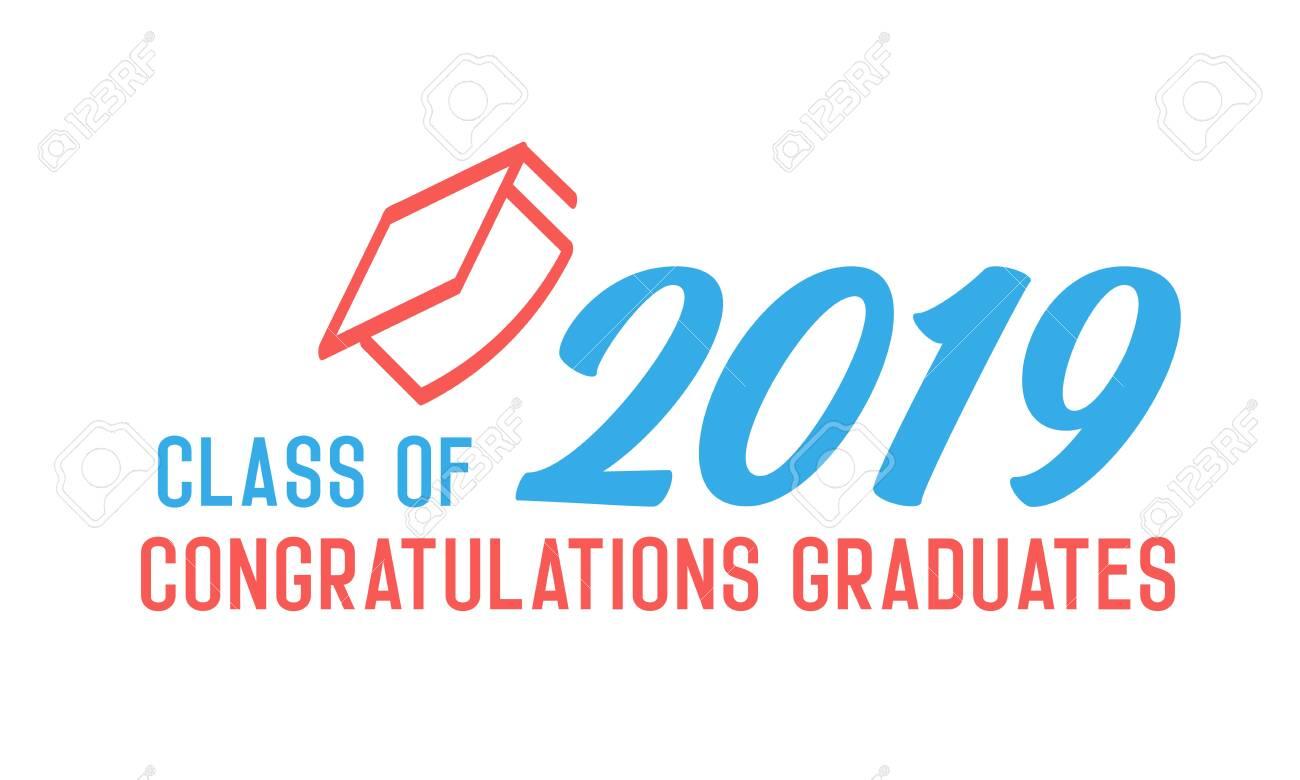 Class of 2019 Congratulations graduates design  Vector illustration
