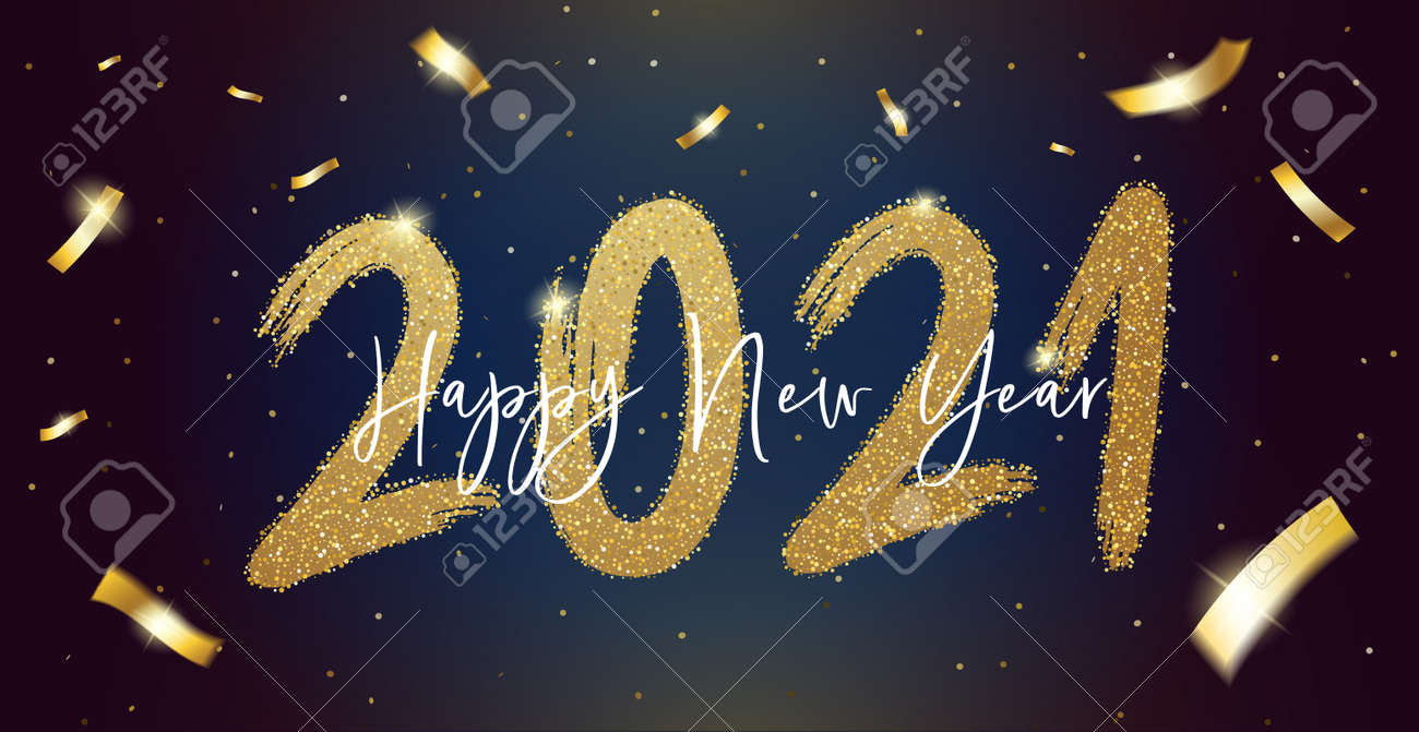 Happy New Year 2021 with calligraphic and brush painted with sparkles and glitter text effect. Vector illustration background for new year's eve and new year resolutions and happy wishes, seasonal holiday web banners, flyers and festive posters - 158456674