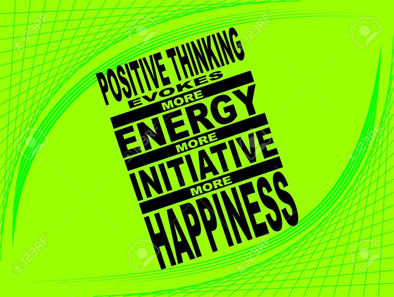 Cartel O Imagen De Fondo Con Una Frase Inspiradora El Pensamiento Positivo Evoca Más Energía Más Iniciativa Más Felicidad