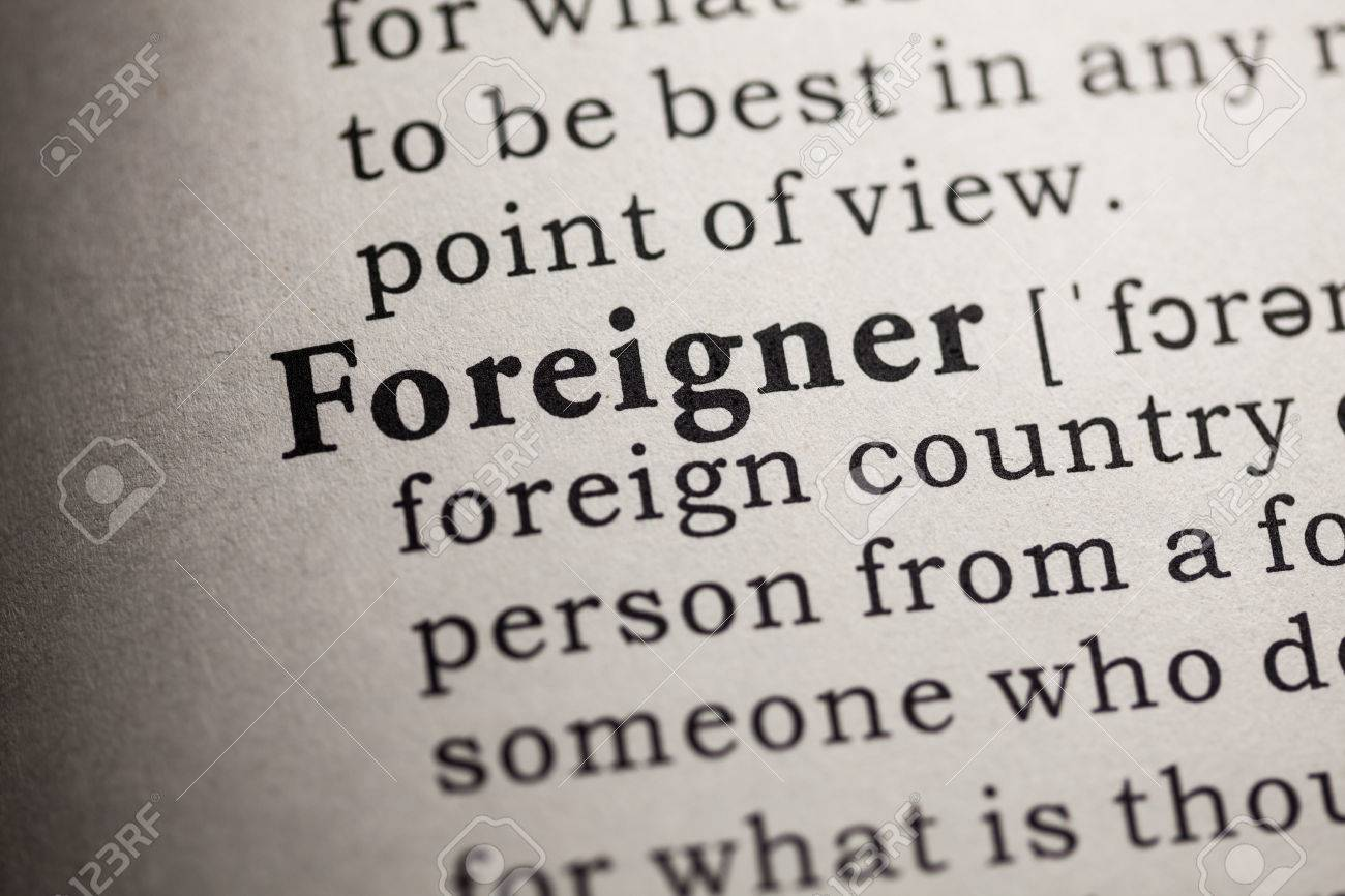 Wonderful Fake Dictionary, Dictionary Definition Of The Word Foreigner Stock Photo    26336042
